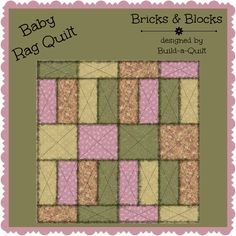 Looking for your next project? You're going to love Bricks & Blocks Baby Rag Quilt by designer Build-a-Quilt.