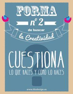 Formas de buscar la creatividad #creatividad #consejos