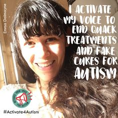 """I advocate for the right for autistic individuals to be treated with respect and not to be experimented on with quack treatments and fake cures. I activate my voice for autism."" https://geekclubbooks.com/activate4autism/?utm_campaign=coschedule&utm_source=pinterest&utm_medium=Geek%20Club%20Books&utm_content=%23Activate4Autism%20to%20Speak%20Out%20for%20Acceptance%21%20%7C%20Geek%20Club%20Books"