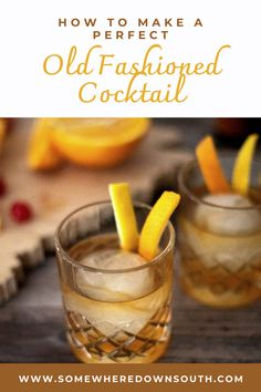 Southern Restaurant, Southern Food, Southern Recipes, Old Fashioned Drink, Old Fashioned Cocktail, Easy Cocktails, Cocktail Recipes, Drinks, Tasty