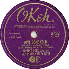 Johnny Bond and His Red River Valley Boys - Okeh - 1945 Rhythm And Blues, Jazz Blues, 45 Records, Vinyl Records, Blues In The Night, Record Company, Rock Of Ages, Vinyl Labels, Phonograph