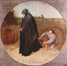 """The Misanthrope"" by Flemish renaissance artist Pieter Bruegel the Elder, 1568. The Flemish inscription at bottom reads: Om dat de werelt is soe ongetru / Daer om gha ic in den ru (""Because the world is perfidious, I am going into mourning""/«Поскольку мир так вероломен, я ношу траурное платье»)."