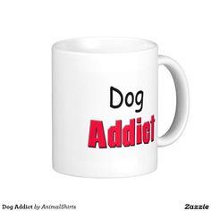 Dog Addict Classic White Coffee Mug