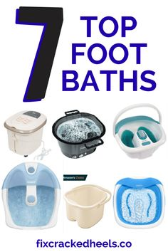 Check out the top 7 foot baths that you can add foot soak to, to fix your cracked heels.