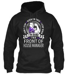 Front Of House Manager - Never Stop #FrontOfHouseManager