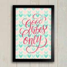 Poster Good Vibes Only - Encadreé Posters