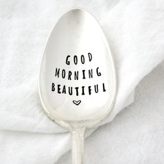 Hey, I found this really awesome Etsy listing at http://www.etsy.com/listing/128509583/good-morning-beautiful-hand-stamped
