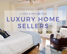 Dive into our 4 tips and tricks for luxury home sellers! Learn  how to sell your Ultraluxury Boca Raton property today.