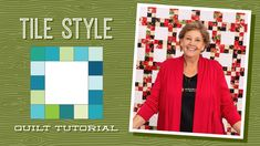 "Make a ""Tile Style"" Quilt with Jenny Doan of Missouri Star (Video Tutorial) Jenny Doan Tutorials, Msqc Tutorials, Quilting Tutorials, Jellyroll Quilts, Easy Quilts, Star Quilts, Scrappy Quilts, Quilt Blocks, Quilting Classes"