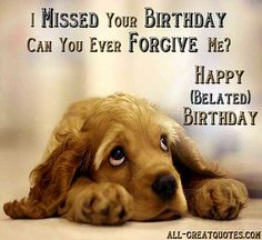 Find the best collection of Belated Birthday Wishes to make them never forget this day. Share an emotional and sincere So Sad Belated Happy Birthday To You Image images would surely make the day special for your loved ones. Belated Happy Birthday Wishes, Happy Birthday For Him, Happy Birthday Pictures, Happy Birthday Messages, Happy Birthday Quotes, Birthday Images, Birthday Ideas, Happy Birthday Typography, Birthdays