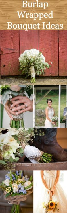 Burlap Wrapped Bouquet Ideas