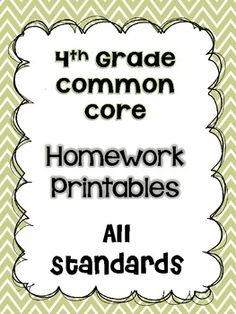Homework printables for ALL the 4th Grade Common Core math standards. $
