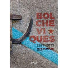 Bolcheviques 1917-2017 - Loja Através|Editora