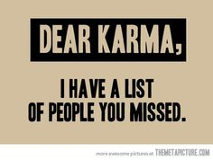Karma quote Repinned by Merry Tree Lane