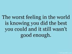 Bad feeling - The worst feeling in the world #Feeling, #Good