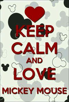 Keep calm and love mickey mouse! who loves mickey? Walt Disney, Disney Fun, Disney Stuff, Disney Magic, Disney Cards, Mickey Mouse Wallpaper, Disney Wallpaper, Disney Fanatic, Disney Addict