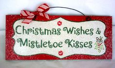 Christmas sign with glitter Christmas Kisses Christmas Things To Do, Christmas Yard Art, Christmas Party Decorations, Merry Christmas To All, Christmas Wood, Christmas Quotes, Christmas Signs, Christmas Wishes, Holiday Crafts