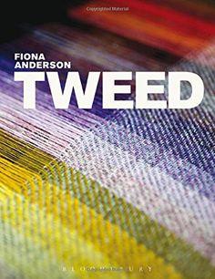 Tweed (Textiles That Changed the World) by Fiona Anderson https://www.amazon.com/dp/1845206975/ref=cm_sw_r_pi_dp_x_FS-7ybTPV42KG
