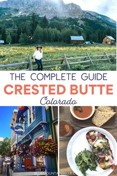 """Crested Butte, Colorado is one of my favorite places, so this Crested Butte travel guide contains everything you need to know about what to do, where to eat and where to hike on your trip #coloradotravel 