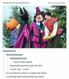 Disney funny - (hal pumpkin has nad enough mm mem I'm out I lust Im out No one freaks luke Gaston or crmques hke Gaston In a bllcnlng match nobodv shneks hke Gaston iFunny ) Disney Pixar, Disney Animation, Disney And Dreamworks, Disney Love, Disney Magic, Disney Stuff, Disney Marvel, Disney Films, Disney Characters
