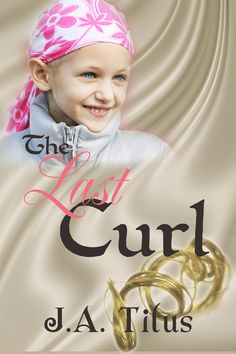 The Last Curl by J.A. Titus