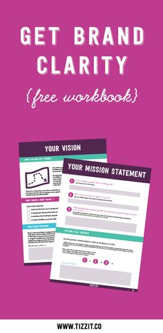Get Brand Clarity: Define your vision, values, mission statement, and elevator pitch. Know where you're heading, how to get there and speak confidently about your creative business! Click to download or Pin to access later!