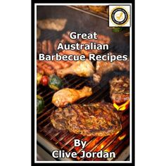 Great Australian Barbecue Recipes (Seriously Great Recipes)