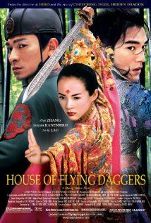 House of Flying Daggers : A path breaking movie. Zhang Ziyi is probably the only Chinese actress who can hold her own against any martial arts actor. Rich and lush landscapes, amazing martial arts. Powerhouse performance by Zhang Ziyi.