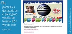 placeOK is featured in the prestigious tourism website BHZ World Tours 27th August, 2013  www.placeok.com