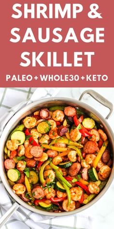 Shrimp and Sausage Skillet - Keto, Paleo, Whole 30 - The Bettered Blondie - An easy but flavorful one-pan Paleo & meal made in 30 minutes - Slow Cooker Recipes Cheap, Slow Cooker Sausage Recipes, Skillet Meals, Pan Paleo, Paleo Food, Vegan Keto, Veggie Food, Paleo Recipes, Dinner Recipes