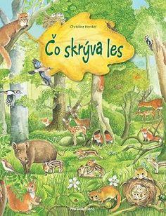 Táto detská kniha ti ukáže čo všetko sa v lese ukrýva .