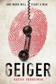 Geiger   Gustaf Skördeman   9781838773687   NetGalley