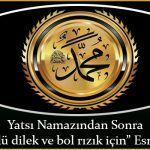 """Yatsı Namazından Sonra """"Her türlü dilek ve bol rızık için"""" Esma-i Şerif Allah"""