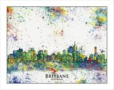BRISBANE Skyline    City Silhouettes,City Skyline, Watercolor Map, Painted Maps…