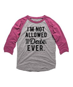 Look at this #zulilyfind! Vintage Heather 'I'm Not Allowed' Raglan Tee - Kids & Tween #zulilyfinds