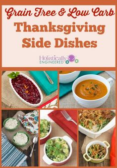 THANKSGIVING SIDE DISHES (LOW CARB AND GRAIN FREE)