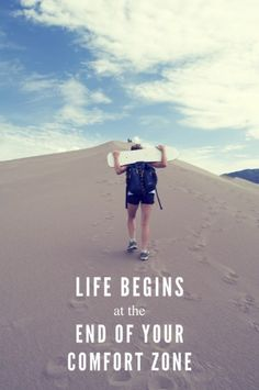 Life begins at the end of your comfort zone. #quote