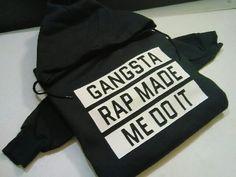 WEEKEND SALE Gangsta Rap made me do it by LondonLabelDesign