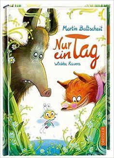 Nur ein Tag: Amazon.de: Martin Baltscheit, Wiebke Rauers: Bücher