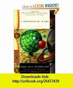 A Princess of Mars (Modern Library Classics) (9780812968514) Edgar Rice Burroughs, Frank E. Schoonover, Ray Bradbury , ISBN-10: 0812968514  , ISBN-13: 978-0812968514 ,  , tutorials , pdf , ebook , torrent , downloads , rapidshare , filesonic , hotfile , megaupload , fileserve