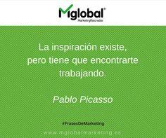 La inspiración existe, pero tiene que encontrarte trabajando. Pablo Picasso #frasesdemarketing #citas #quotes #marketingrazonable