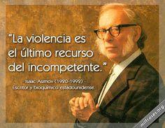 Isaac Asimov, escritor y bioquímico estadounidense.