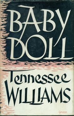 Tennessee Williams - Baby Doll