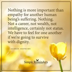 http://www.loalover.com/nothing-is-more-important-than-empathy/ - Nothing is more important than empathy