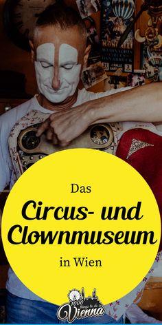 Wage einen Blick hinter die Kulissen der Zirkuszelte im Circus- und Clownmuseum in Wien. Travel Posters, Vienna, Austria, London, Big Top, Backdrops, Road Trip Destinations, Viajes, London England