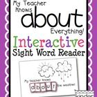 """""""My Teacher Knows About Everything"""" Interactive Sight Word Reader"""