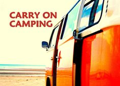 ~ carry on camping ~
