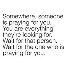 It may not seem like a relationship goal, but for me, I want a Godly man that's praying for me just like I'm praying for him. This is my relationship goal. Quotes About God, Quotes To Live By, Love Quotes, Inspirational Quotes, Motivational, Quotes About Dating, Quotes About Soulmates, Crazy Quotes, Wall Quotes