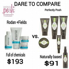 Do you dare to compare?  I know which one I pick the one that is better for my skin with less chemicals POSH!!! Www.perfectlyposh.com/katallemand