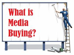 media buying | What is media buying?